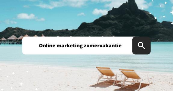 Tip! Zo scoor jij met je online marketing in de zomer